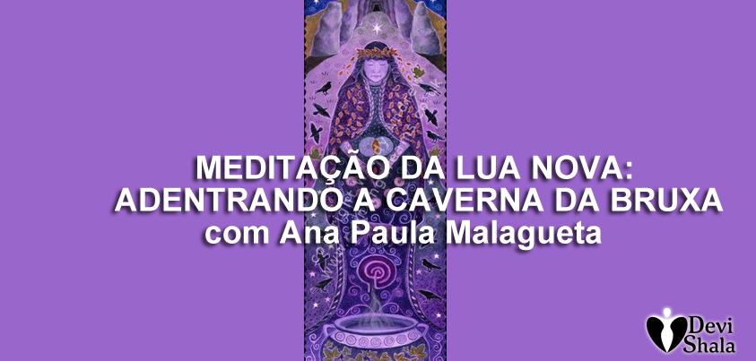 CASA DA DEUSA: MEDITAÇÃO DE LUA NOVA