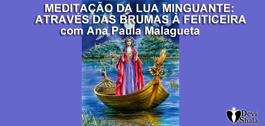 CASA DA DEUSA: MEDITAÇÃO DE LUA MINGUANTE