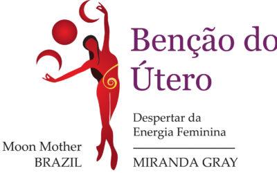 BÊNÇÃO DO ÚTERO, CURA DO ÚTERO E CURA DA ALMA FEMININA